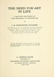 Cover of: need for art in life | Ian Bernard Stoughton Holbourn