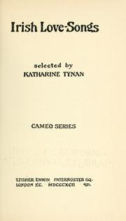 Cover of: Irish love-songs | Katharine Tynan