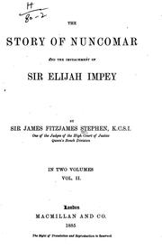 Cover of: The story of Nuncomar and the impeachment of Sir Elijah Impey