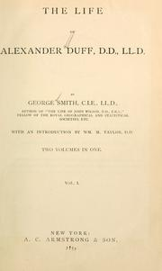 The life of Alexander Duff, D.D., LL.D by Smith, George