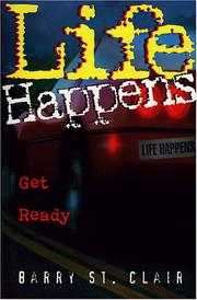 Cover of: Life happens | Barry St Clair