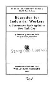 Cover of: Education for industrial workers | Schneider, Herman
