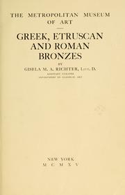 Cover of: Greek, Etruscan and Roman bronzes | Richter, Gisela Marie Augusta