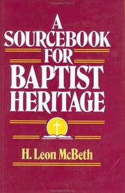 Cover of: A sourcebook for Baptist heritage