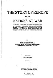 Cover of: The story of Europe and the nations at war | Logan Marshall