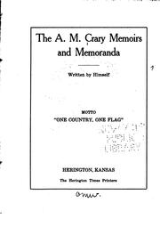 The A. M. Crary memoirs and memoranda by A. M. Crary