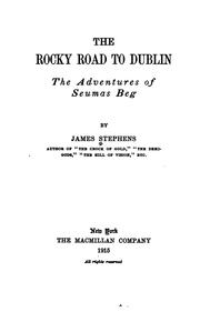 Cover of: The rocky road to Dublin: the adventures of Seumas Beg