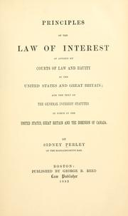 Cover of: Principles of the law of interest as applied by courts of law and equity in the United States and Great Britain