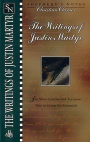 The writings of Justin Martyr.