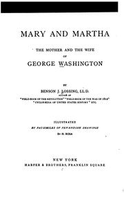 Cover of: Mary and Martha, the mother and the wife of George Washington