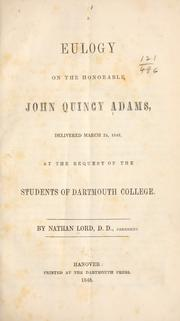 Cover of: A eulogy on the Honorable John Quincy Adams
