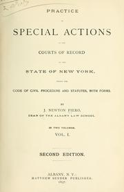 Cover of: Practice in special actions in the courts of record of the state of New York | J. Newton Fiero