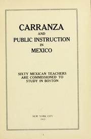 Cover of: Carranza and public instruction in Mexico. |