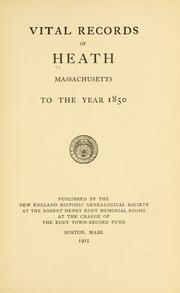 Cover of: Vital records of Heath, Massachusetts | Heath (Mass.)