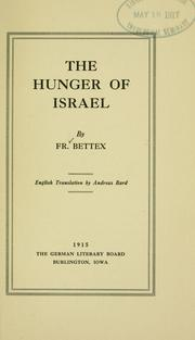 Cover of: The hunger of Israel | F. Bettex