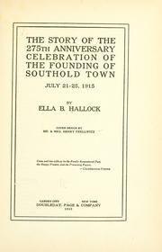Cover of: The story of the 275th anniversary celebration of the founding of Southold town, July 21-25, 1915