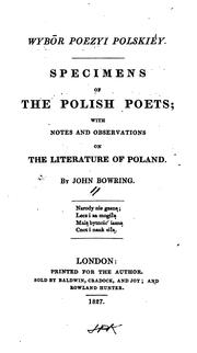 Cover of: Specimens of the Polish poets | Bowring, John Sir