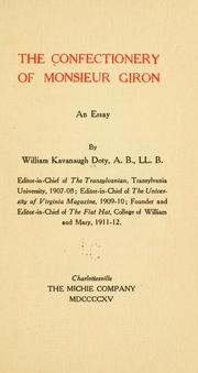 Cover of: The confectionery of Monsieur Giron by William Kavanaugh Doty