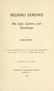 Cover of: Menno Simons, his life, labors, and teachings
