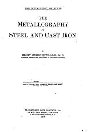 Cover of: The metallography of steel and cast iron | Henry Marion Howe