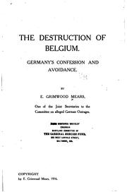 Cover of: destruction of Belgium. | E. Grimwood Mears