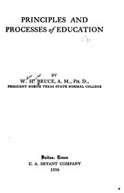 Cover of: Principles and processes of education | William Herschel Bruce