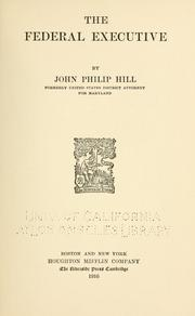 Cover of: federal executive | John Philip Hill