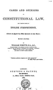 Cover of: Cases and opinions on constitutional law | Forsyth, William