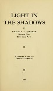 Cover of: Light in the shadows | Victoria A. McKenzie