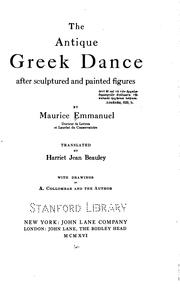 Cover of: The antique Greek dance, after sculptured and painted figures by