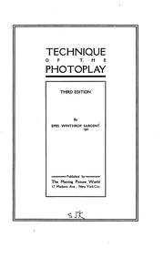 Cover of: Technique of the photoplay