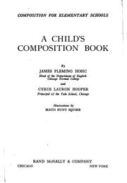 Cover of: Composition for elementary schools | Hosic, James Fleming