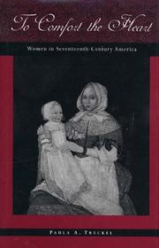 Cover of: History of American Women, 1600-1900 Series - To Comfort the Heart