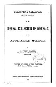 Cover of: Descriptive catalogue (with notes) of the general collection of minerals in the Australian museum