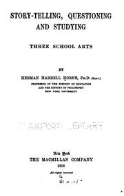 Cover of: Story-telling, questioning and studying, three school arts