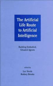 Cover of: The artificial life route to artificial intelligence |