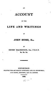 Cover of: An account of the life and writings of John Home, esq