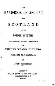 Cover of: hand-book of angling for Scotland and the border counties | John Robertson