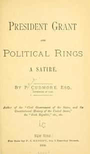 President Grant ; and, Political rings by P. Cudmore