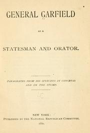 Cover of: General Garfield as a statesman and orator