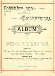 Cover of: Portrait and biographical album of Rock County, Wisconsin |
