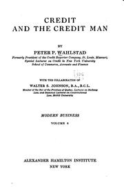 Cover of: Credit and the credit man | Peter P. Wahlstad