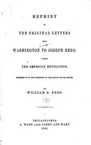 Cover of: Reprint of the original letters from Washington to Joseph Reed, during the American Revolution