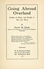 Cover of: Going abroad overland | Steele, David McConnell.