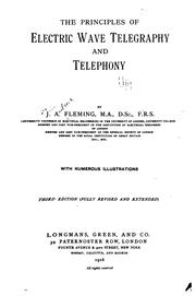 Cover of: The principles of electric wave telegraphy and telephony