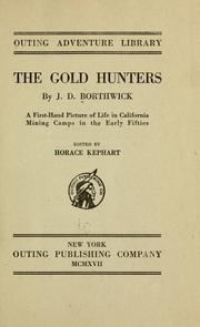 The Gold Hunters by John David Borthwick