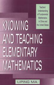 Cover of: Knowing and teaching elementary mathematics