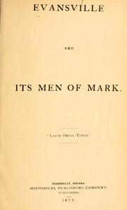 Cover of: Evansville and its men of mark. | White, Edward