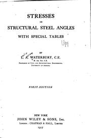 Cover of: Stresses in structural steel angles, with special tables | L. A. Waterbury