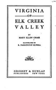 Virginia of Elk Creek Valley by Mary Ellen Chase